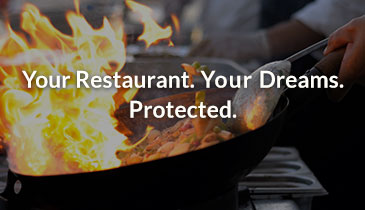 Your Restaurant. Your Dreams. Protected.